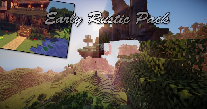 Early Rustic Resource Pack 1.8.9
