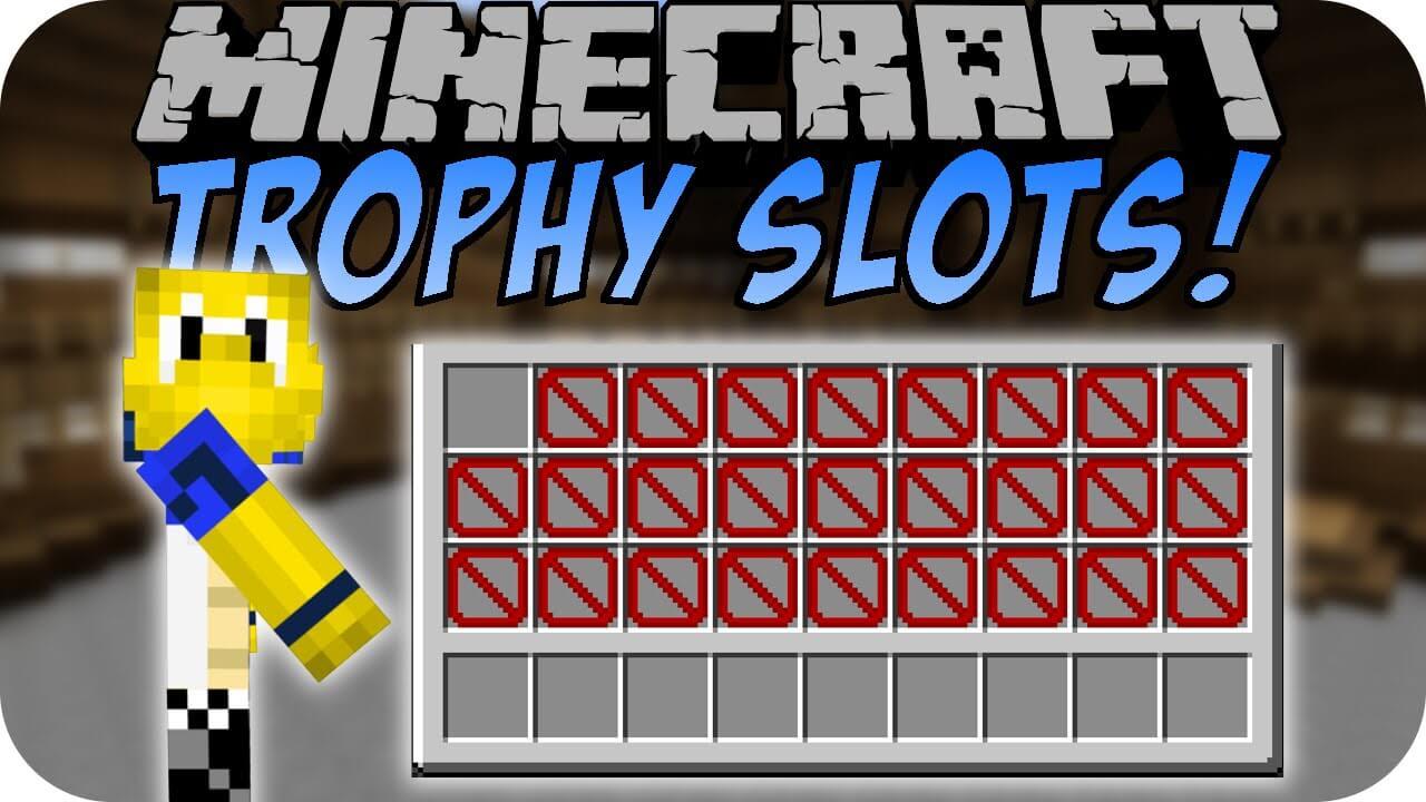 Trophy Slots Mod  1.12.2
