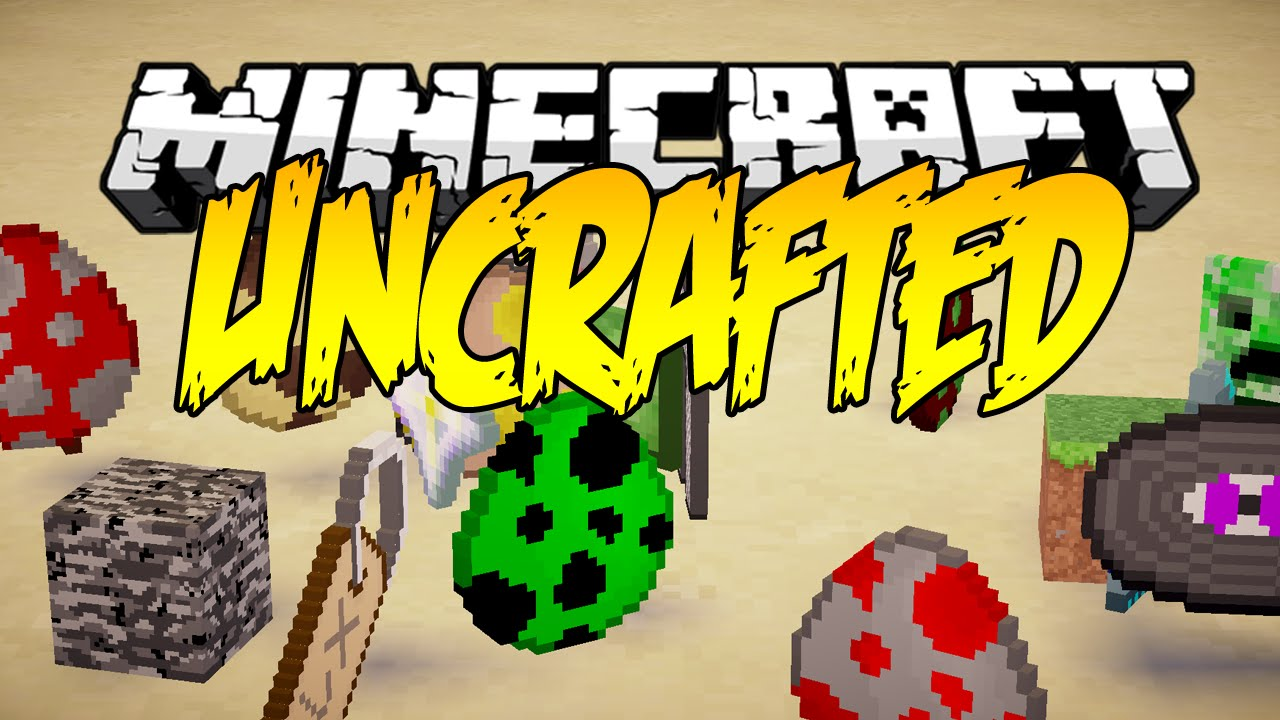 Uncrafted Mod 1.15.2|1.12.2