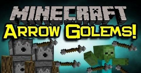 Arrow Golems Mod