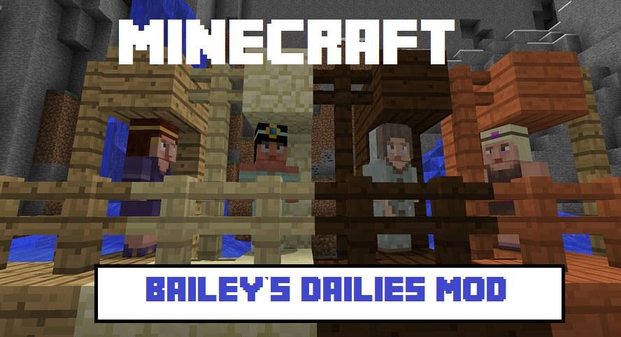 Bailey's Dailies Mod 1.11.2 1.10.2 - Awesome!