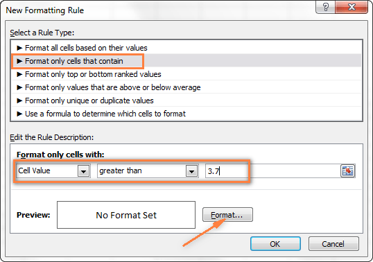 Select 'Format only cells that contain' and set the rule conditions.