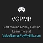 Video Games Pay My Bills