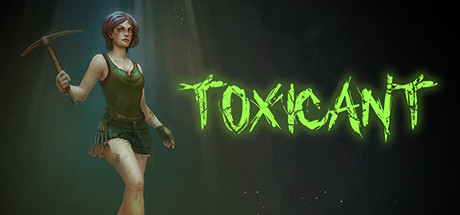 TOXICANT Free Download v05.03.2021