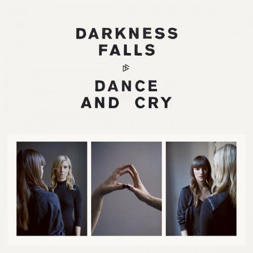 Darkness Falls - Dance and Cry