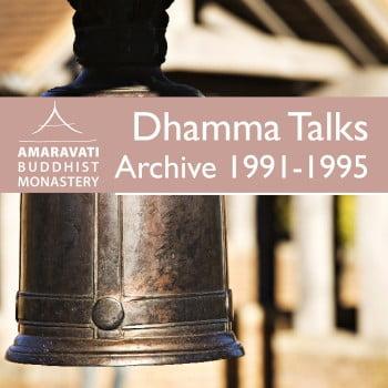 Amaravati 1994 Archives » Amaravati Buddhist Monastery