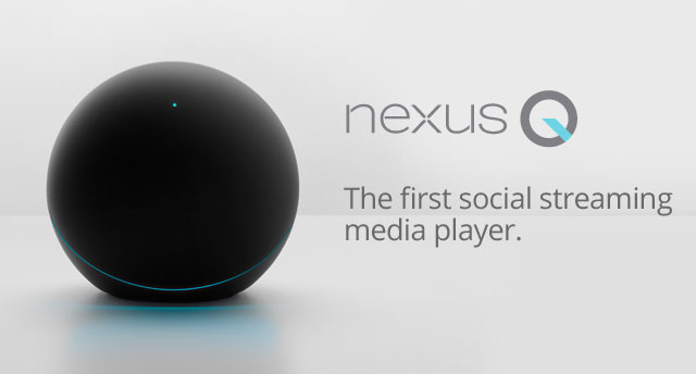 Google Unveils Nexus Q Streaming Media Player For 299