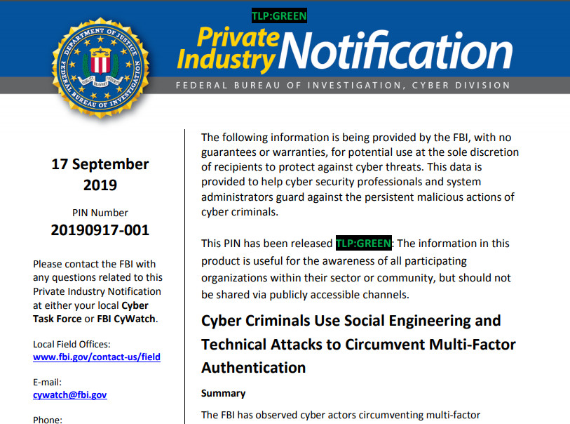 A recent FBI Private Industry Notification (PIN) warned of social engineering attacks targeting two-factor authentication.