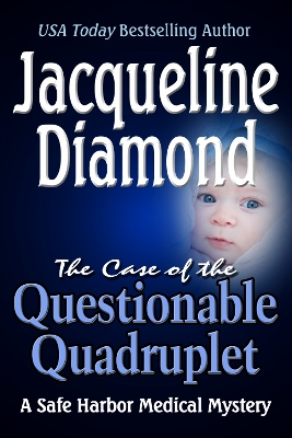 THE CASE OF THE QUESTIONABLE QUADRUPLET
