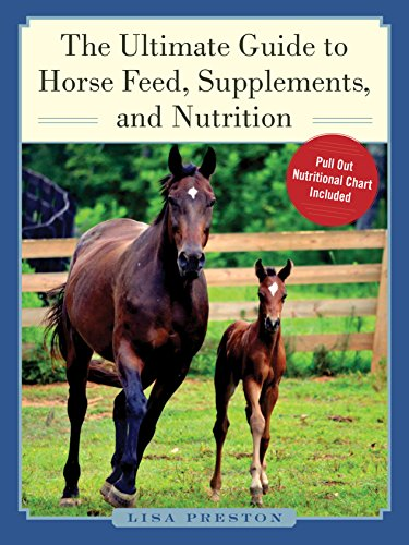 THE ULTIMATE GUIDE TO HORSE FEED, SUPPLEMENTS, AND NUTRITION