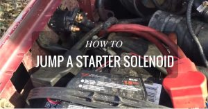 Starting Problems? Here's How To Jump A Starter Solenoid