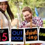Top 15 Outdoor Drinking Games The Ultimate List By Backyard Games
