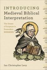 "Levy, ""Medieval Biblical Interpretation"" cover"