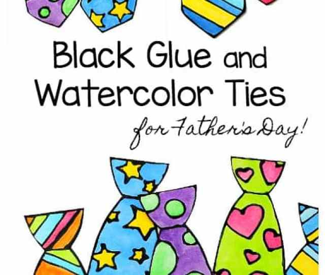 Fathers Day Tie Craft For Kids Make Colorful Ties Using Black Glue And Watercolor Paint