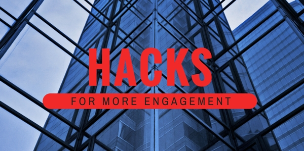 hacks for more engagement across any platorm