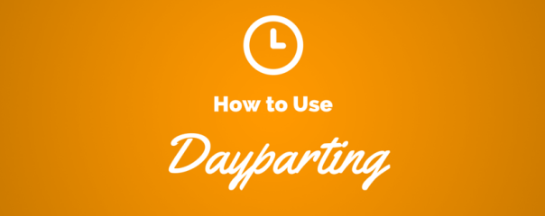 Reach Customers at the Right Time with Dayparting