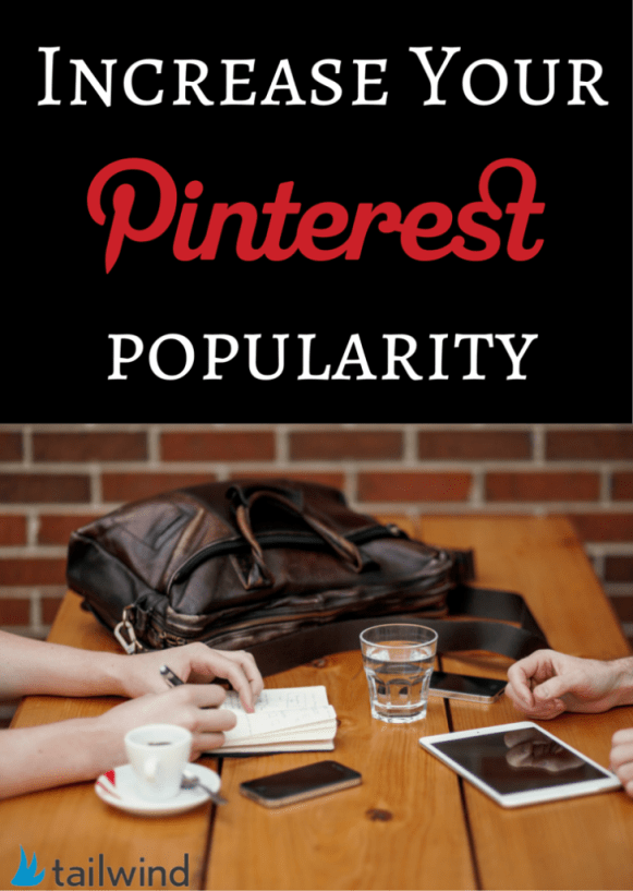 Increase Your Pinterest Popularity