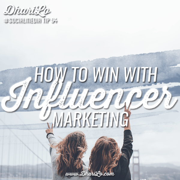 How To Create a Winning Influencer Marketing Campaign