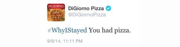 DiGiorno Why I Stayed Trending Hashtag Mistake