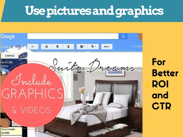 Include pictures, videos and graphics for maximum engagement