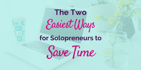 Scheduling and Automation - The Two Easiest Ways for Solopreneurs to Save Time