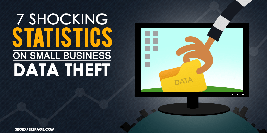 7 Shocking Statistics on Small Business Data Theft