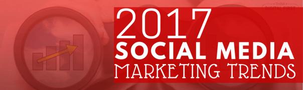 Top Social Media Marketing Trends For 2017
