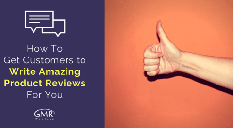 Getting Great Online Customer Reviews