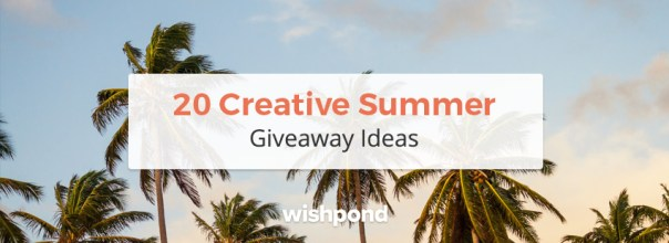 20 Creative Summer Giveaway Ideas