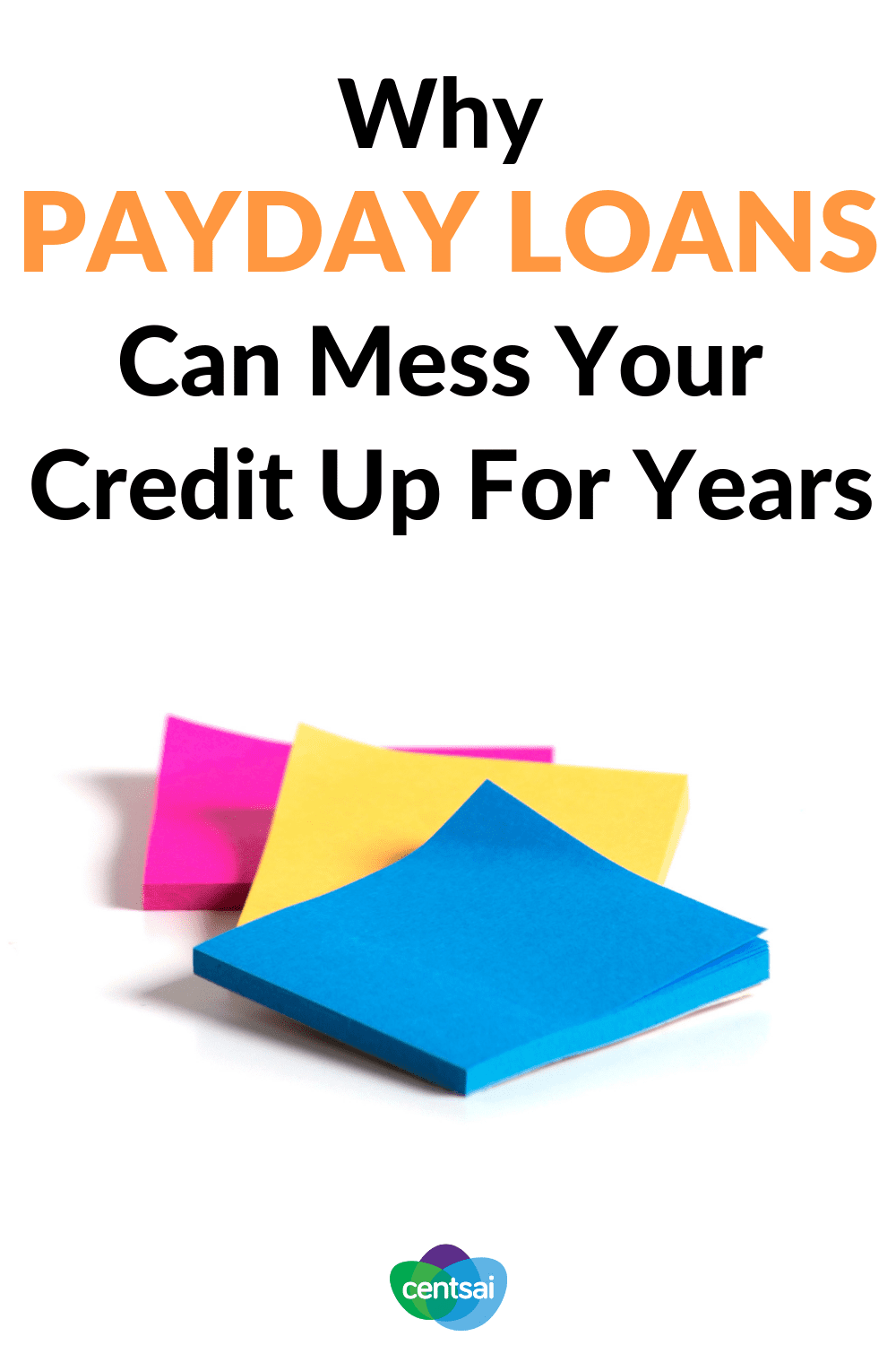 Why Are Payday Loans Bad How Can I Steer Clear Centsai