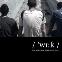 """""""Wik"""" de Rodrigo Moreno, una nueva película independiente peruana que hay que seguir"""