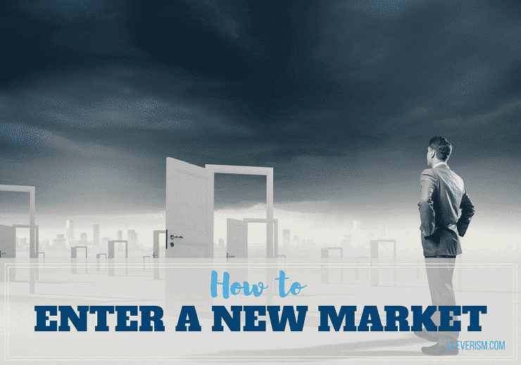 817a25601032 926-How-To-Enter-A-New-Market.png fit 740