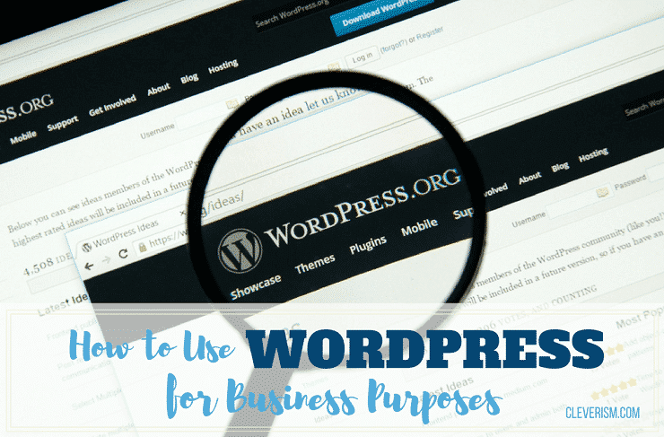How to Use WordPress for Business Purposes