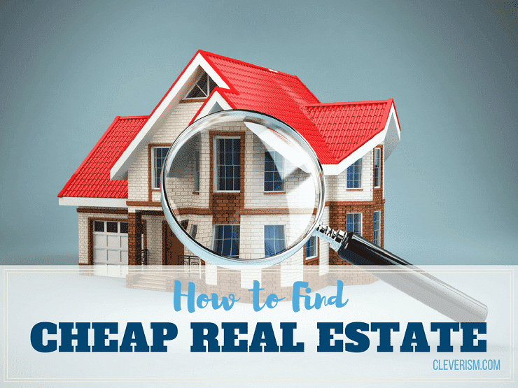 How To Find Cheap Real Estate