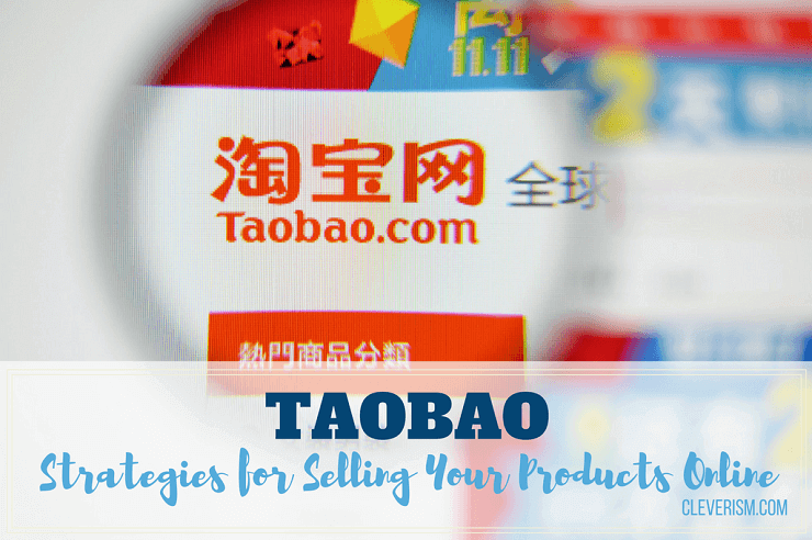 Taobao | Strategies for Selling Your Products Online