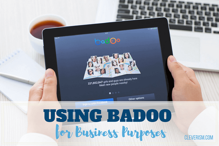 Using Badoo for Business Purposes