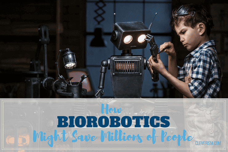 How Biorobotics Might Save Millions Of People