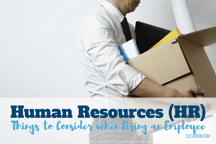 HR: Things to consider when firing employee