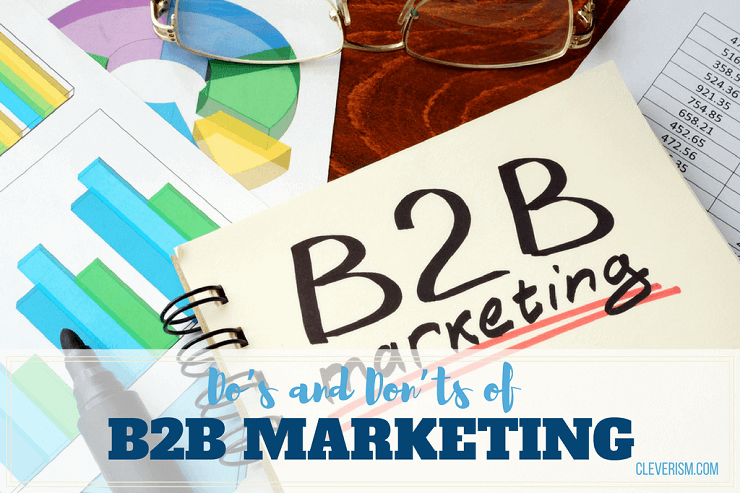 Do's and Don'ts of B2B Marketing