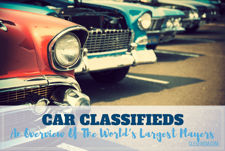 Car Classifieds: An Overview of the World's Largest Players