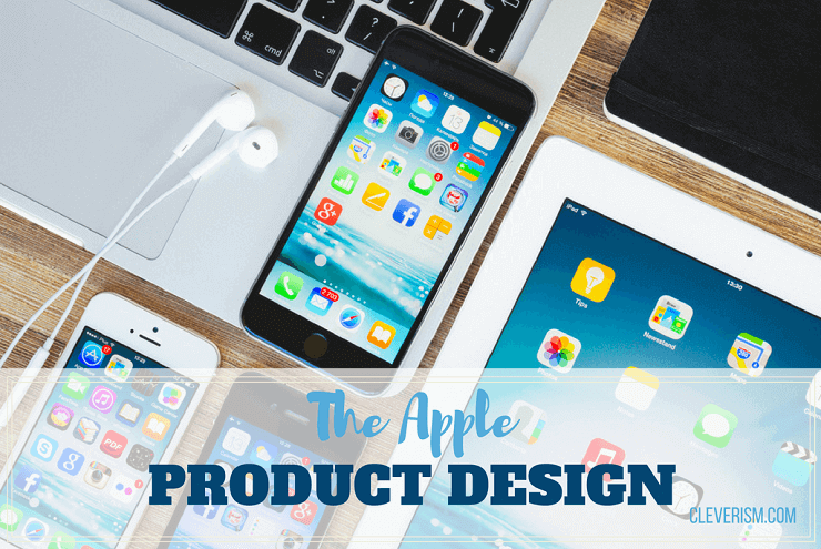 The Apple Product Design
