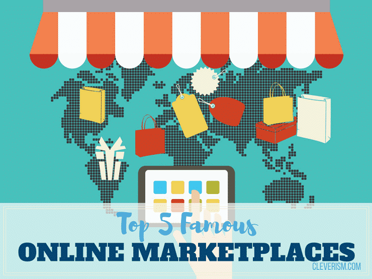 Top 5 Famous Online Marketplaces