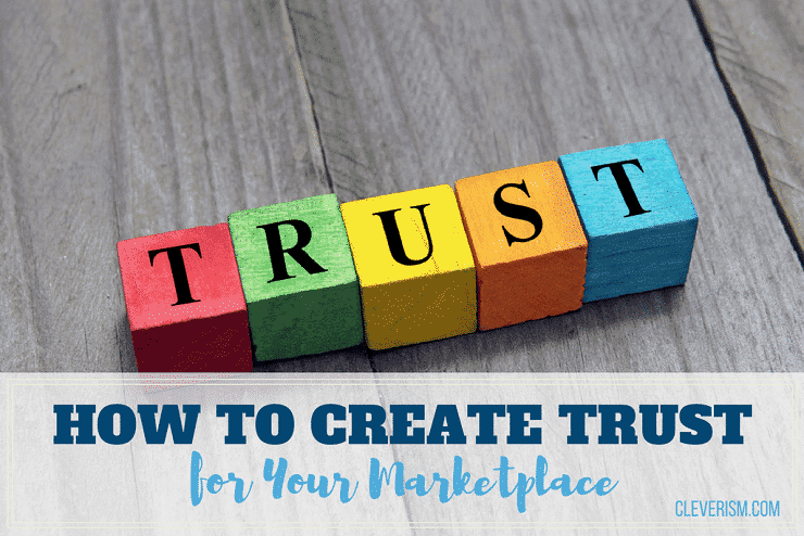 How to Create Trust for Your Marketplace
