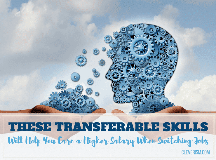 170 - These Transferable Skills Will Help You Earn a Higher Salary When Switching Jobs