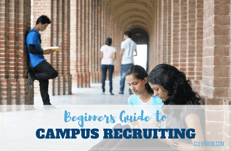beginners guide to campus recruiting