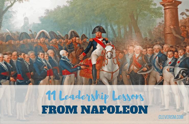 8e59f75ced0 11 Leadership Lessons From Napoleon