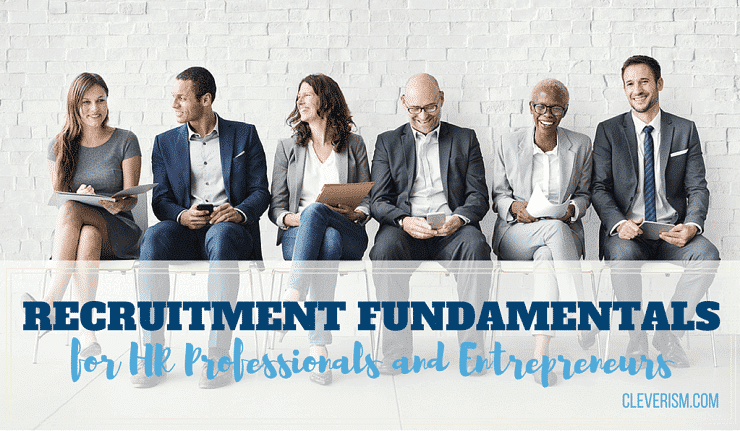 Recruitment Fundamentals for HR Professionals and Entrepreneurs