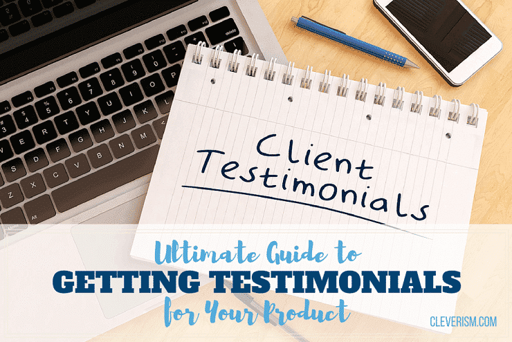 Ultimate Guide to Getting Testimonials for Your Product