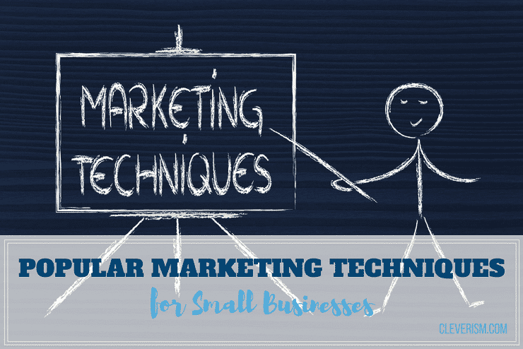 Popular Marketing Techniques for Small Businesses