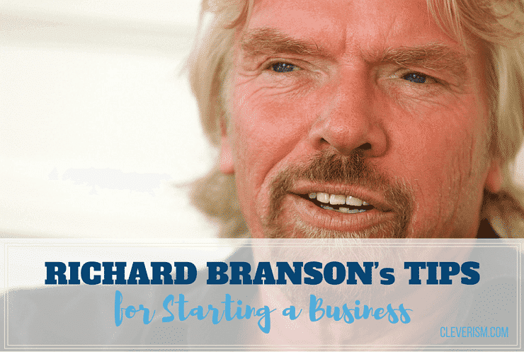 Richard Branson's Tips for Starting a Business